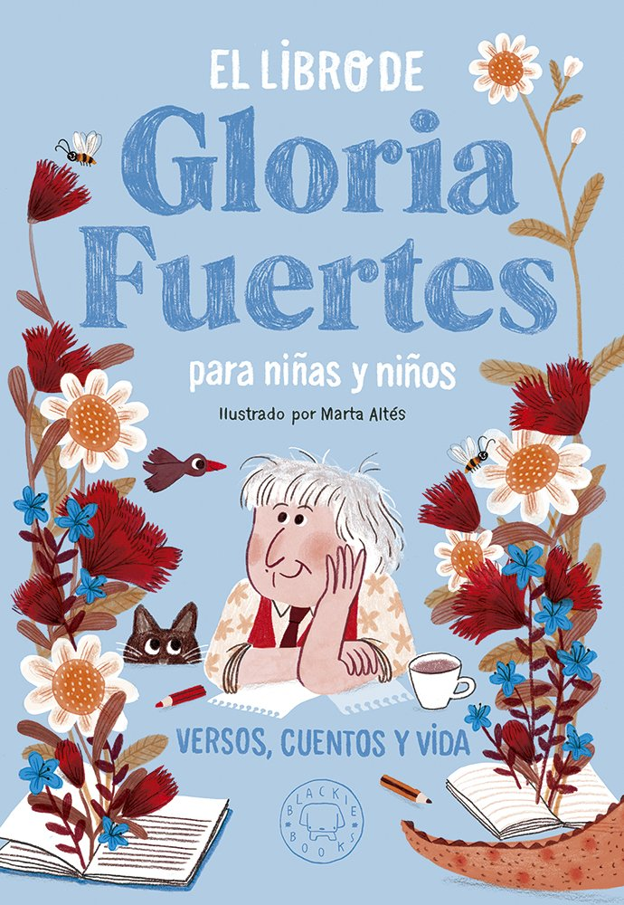 El libro de Gloria Fuertes para niñas y niños – Blackie Books