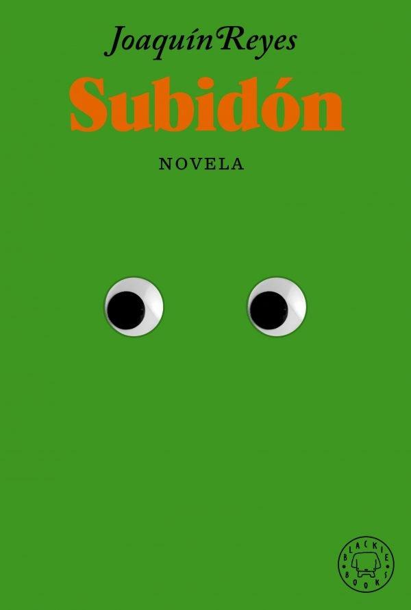 Subidón (edición especial limitada de lanzamiento) – Blackie Books